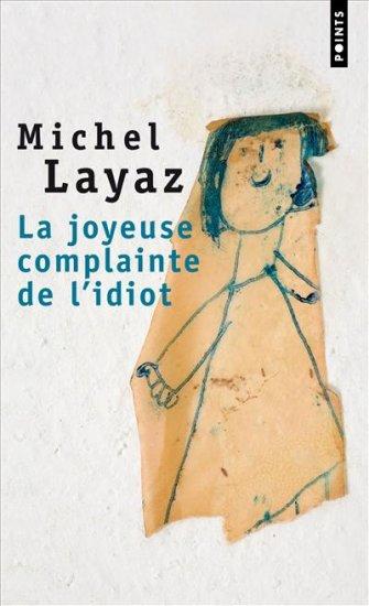 la-joyeuse-complainte-de-l-idiot - format poche